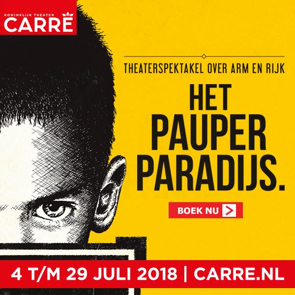 Het Pauperparadijs komt in de zomer van 2018 vier weken naar Koninklijk Theater Carré
